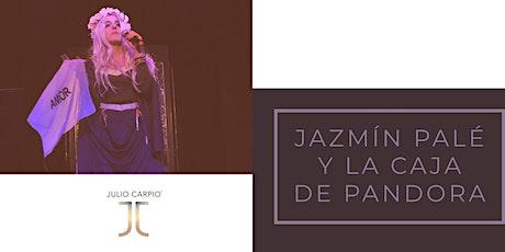 Jazmín Palé y la caja de Pandora entradas