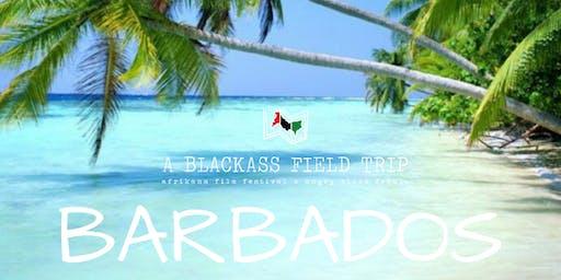 A Blackass Field Trip: Barbados Edition