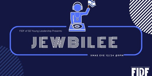 FIDF of San Diego Young Leadership Presents: 5th Annual Jewbilee!