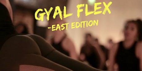 Gyal Flex - Hip Hop Yoga & Meditation  tickets