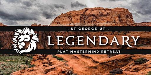 LEGENDARY MASTERMIND RETREAT - St George Jan 28-30