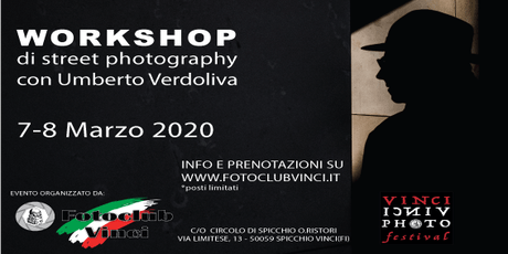 Workshop StreetPhotography  con Umberto Verdoliva al Foto Club Vinci biglietti