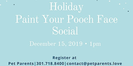 Holiday Paint Your Pooch Face Social tickets