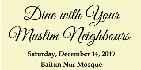 Dine with your Muslim Neighbours tickets