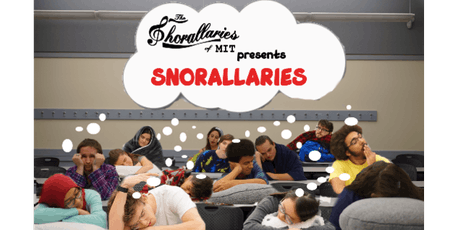 The Chorallaries of MIT present: Snorallaries, the Concert tickets