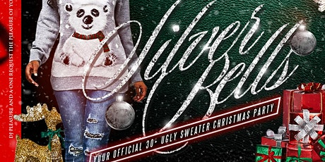 SILVER BELLS Your Official 30+ Ugly Sweater Christmas Party tickets