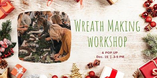 Wreath Workshop & Pop Up