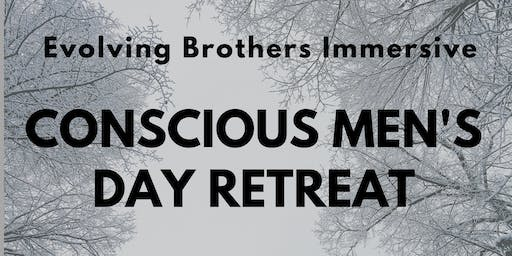 Conscious Men's Day Retreat- Evolving Brothers Immersive