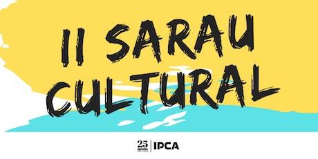 II Sarau Cultural do IPCA bilhetes