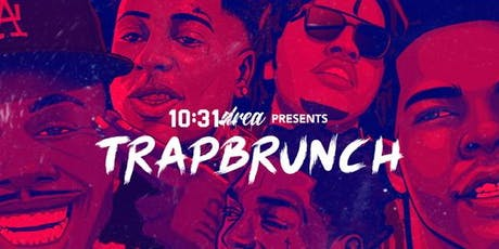 TrapBrunch tickets