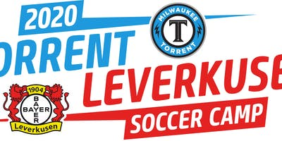 Milwaukee Torrent - Bayer Leverkusen - Soccer Camp 2020