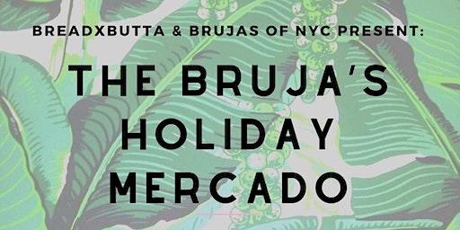 The Bruja's Holiday Mercado: BreadxButta X Brujas of NYC