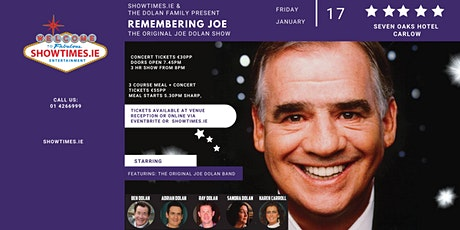 The Dolan Family Presents - Remembering Joe Dolan - Seven Oaks Carlow tickets