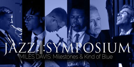 JAZZ:||:SYMPOSIUM at The Hollywood Roosevelt Hotel - plays Miles Davis tickets