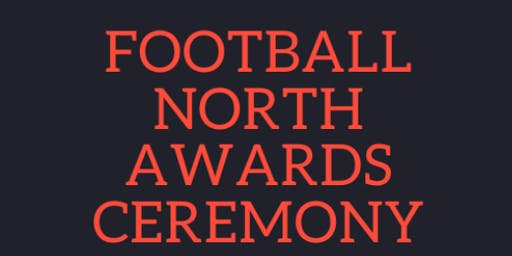 Football North Awards Ceremony! RSVP Requested