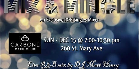 MIX & MINGLE: An Exclusive R&B Singles Mixer tickets