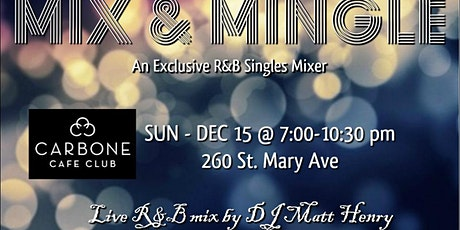 MIX & MINGLE: An Exclusive R&B Singles Mixer tickets