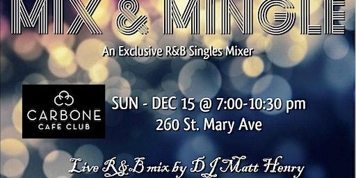 MIX & MINGLE: An Exclusive R&B Singles Mixer