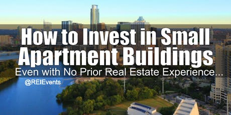 Investing on Small Apartment Buildings - Houston TX tickets