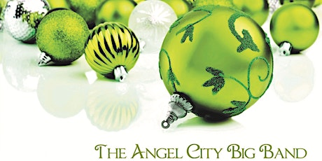 The Angel City Big Band HOLIDAY CONCERT tickets