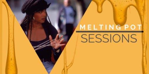 Melting Pot Sessions