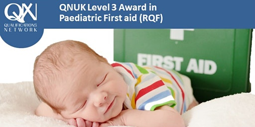 Level 3 Award in Paediatric First Aid (RQF)