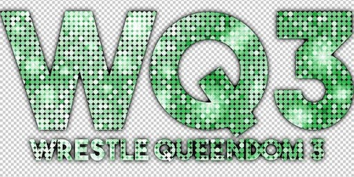 EVE - Riot Grrrls of Wrestling Present: Wrestle Queendom 3