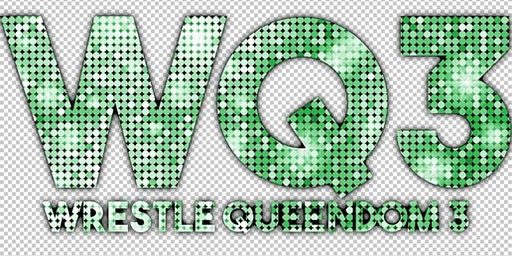 EVE - Riot Grrrls of Wrestling Present: Wrestle Queendom 3