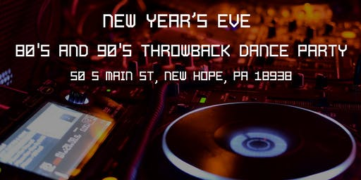 New Year's Eve 80's and 90's Throwback Dance Party