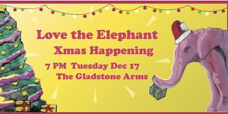 Love the Elephant Xmas Happening tickets