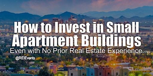 Investing on Small Apartment Buildings - Phoenix AZ