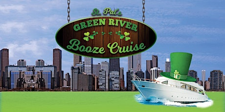 St. Pat's Green River Booze Cruise (1pm) tickets