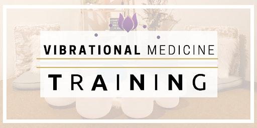 Vibrational Medicine Course