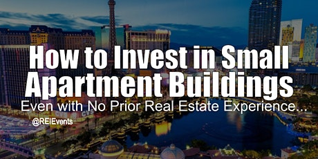 Investing on Small Apartment Buildings -  Las Vegas NV tickets