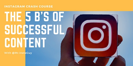 Instagram Crash Course: The 5 B's of Successful Content tickets