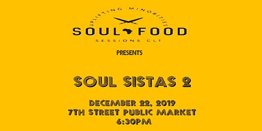 Soul Food Sessions Presents Soul Sistas 2