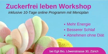 Zuckerfrei leben Workshop bei Egli Bio - Samstag 18. Januar 2020 Tickets