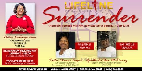 "Lifeline Prayer Conference: ""Surrender"" (SATURDAY ONLY) tickets"