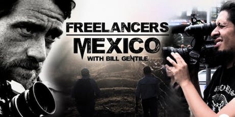'Freelancers -- Mexico' film screening and discussion tickets