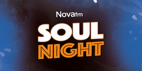 Nova FM Soul Night tickets