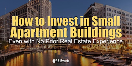 Investing on Small Apartment Buildings -  Wisconsin tickets