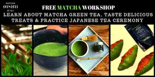 FREE Pre-Xmas Matcha  Green Tea Workshop & Food Sampling