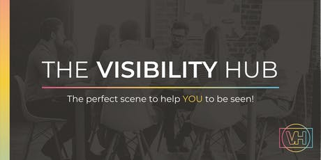 The Visibility Hub: Nail YOUR Goals for 2020 tickets