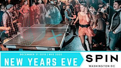 SPIN DC NEW YEAR'S EVE WASHINGTON DC | NYE 2019- 2020 tickets