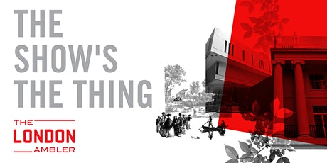 THE SHOW'S THE THING! – The Architecture & Melodrama of Regent's Park (280320) tickets