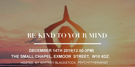Be Kind To Your Mind (Mindfulness): Workshop For Women of Colour tickets