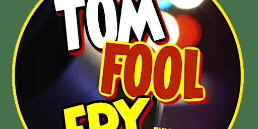 Tomfoolery; LIVE @ The Roxy!