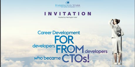 Career Development FOR Developers, FROM Developers who became CTOs! tickets