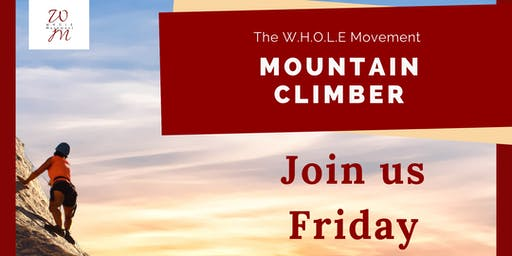 "The W.H.O.L.E Movement ""Mountain Climber"" Women's Workshop"