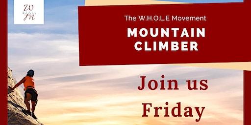 "The W.H.O.L.E Movement ""Mountain Climber"" Women's Workshop"